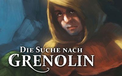 BONUS-LEGENDE: Die Suche nach Grenolin